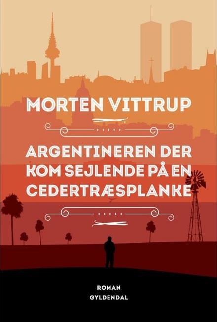 argentineren der kom sejlende på en cedertræsplanke ferielæsning