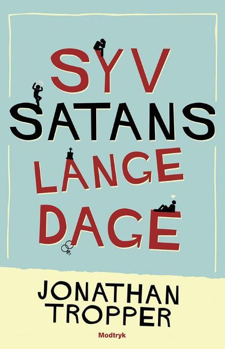 Syv satans lange dage ferielæsning